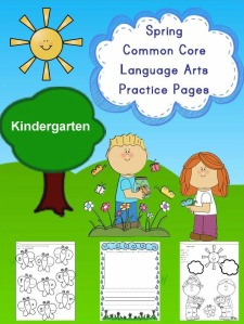 Spring Kindergarten Common Core Language Arts, Literacy Practice Pages
