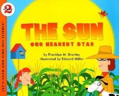 The Sun Our Nearest Star book