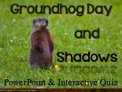 Groundhog Day and Shadows Save 28%