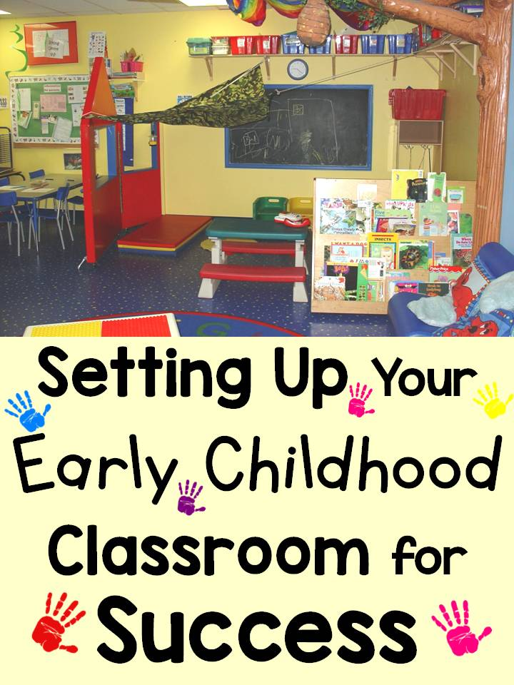 How Does Classroom Design And Organization Support Learning And Positive Behavior ~ Setting up your early childhood classroom for success