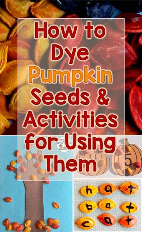 How to Dye Pumpkin Seeds and Dyed Pumpkin Seeds Activities